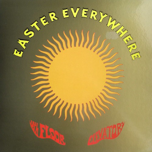 Good 13th Floor Elevators   Easter Everywhere LP