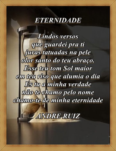 ETERNIDADE by amigos do poeta