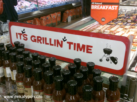 Whole Foods' in-store sign is missing two apostrophes: Its Grillin Time.