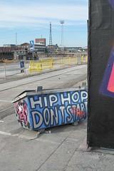 HIP HOP DONT START (neppanen) Tags: streetart art finland graffiti helsinki kalasatama discounterintelligence sampen