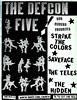 Defcon Five / Strike The Colors / Saveface / The Teles / The Hidden (Wires In The Walls) Tags: underground punk rockandroll flier thehidden cuttingtherug saveface strikethecolors thedefconfive theteles