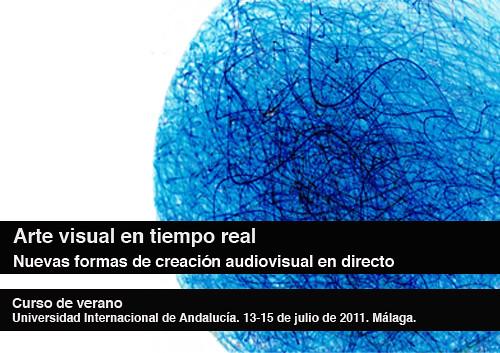 Arte Visual en Tiempo Real. Nuevas formas de creación audiovisual en directo.