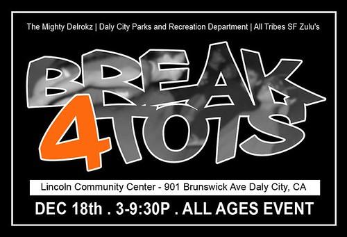 Breaks 4 Tots