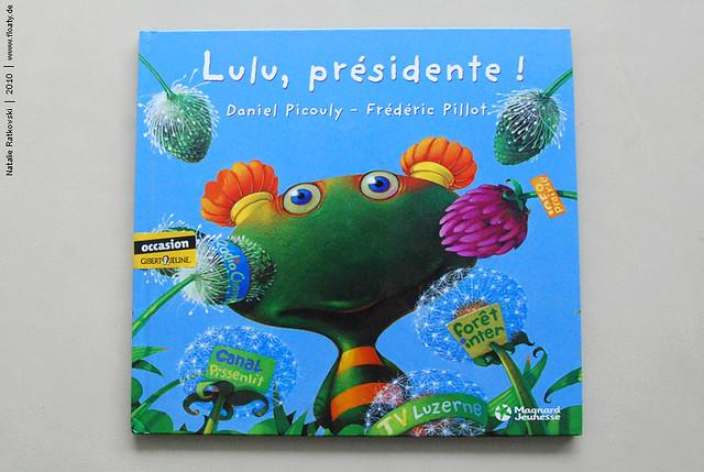 Lulu Vroumette : Lulu, présidente!
