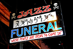 Jazz Funeral Sign (photographyguy) Tags: neworleans jazzfuneral jazz funeral sign frenchquarter bourbonstreet dying death mortality night nighttime