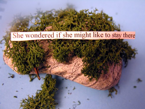 She wondered if she might like to stay there