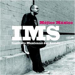 Instituto Mexicano del Sonido - Méjico Máxico (CD) LMNK09