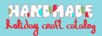 Handmade Holiday Craft Catalog