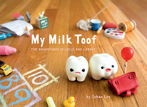 My Milk Toof: The Book
