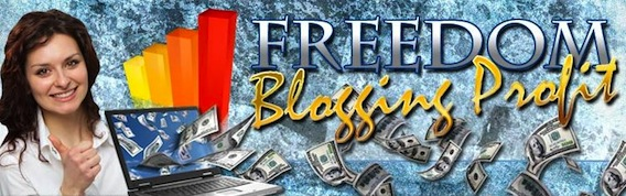 Freedom Blogging Profit