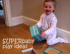 super baby play ideas