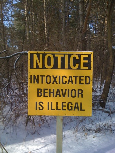 NOTICE: Intoxicated Behavior is Illegal