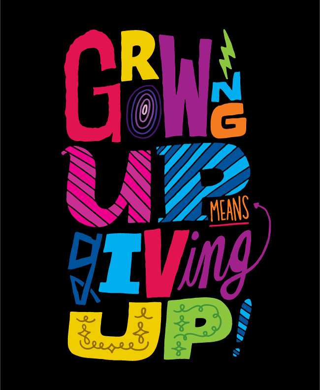 growing up means giving up