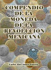 Guerra Compendio de la Moneda de la Revolucion Mexicana