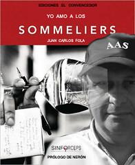 """Presentación del libro """"Yo amo a los Sommeliers"""" – Fake News"""