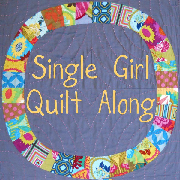 Single Girl Quilt Along
