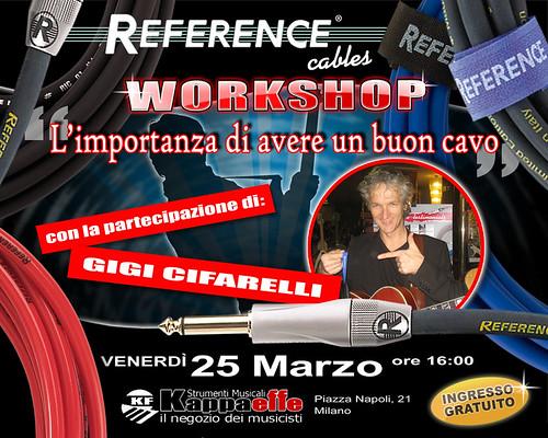 """""""L'importanza di avere un buon cavo"""" Workshop Reference Cables con Gigi Cifarelli (KF Strumenti Musicali - 25 Marzo 2011 )"""