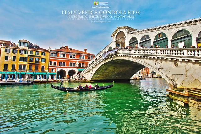 ITALY VENICE GONDOLA RIDE AT RIALTO BRIDGE 1250 THE FLOATING CITY AWFJ by Sundeep Bhardwaj Kullu Himachal 50 Countries 200