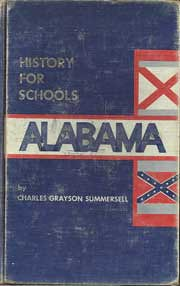 Alabama history for schools by Charles Summersell