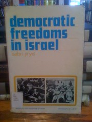 Democratic Freedoms in Israel by Jiryis, Sabri, Jiryis, Sabri