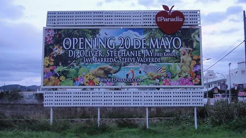 Ibiza music blog, Es Paradis opening billboard