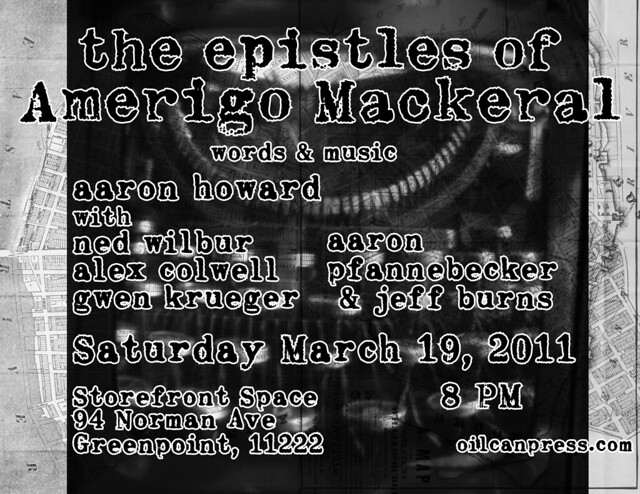 aaron howard reads 'the epistles of amerigo mackeral' march 19, 2011