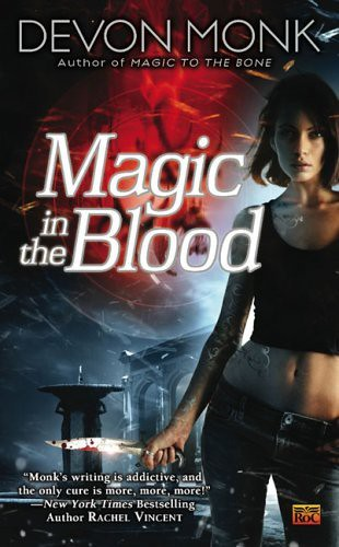 May 5th 2009 by Roc     Magic In the Blood (Allie Beckstrom #2) by Devon Monk
