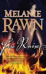 April 14th 2009 by Tor Books   Fire Raiser (Spellbinder, #2) by Melanie Rawn