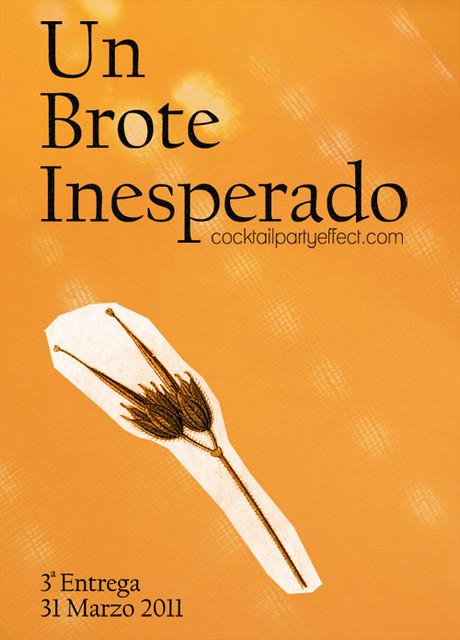 Un Brote Inesperado