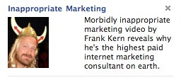 Frank Kern Inappropriate Marketing