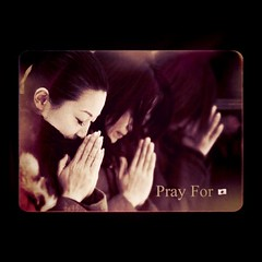 Pray For Japan . . Pray For World