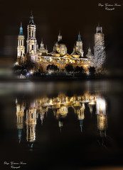 Basilica del Pilar (Diego Gutierrez Serrano) Tags: longexposure lake reflection church rio pilar river cathedral basilica catedral zaragoza virgin igreja reflejo nocturna ebro virgen hdr nightvision gettyimages saragossa ibero aragn virgendelpilar arag saraqusta basilicadelpilar