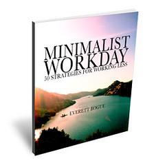 Post image for Free E-book –> Minimalist Workday: 50 Strategies for Working Less