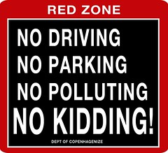 No Driving, No Parking, No Polluting - No Kidding!
