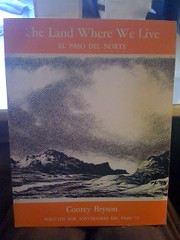 Image for The land where we live: el paso del norte by Bryson, Conrey by Bryson, Conrey