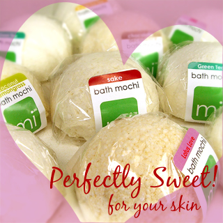 Bath Mochi - Perfectly Sweet for you skin!!
