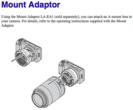 Using the Mount Adaptor LA-EA1 to attach Sony A-mount lenses, as documented on page 152 of the Sony NEX-3 Handbook