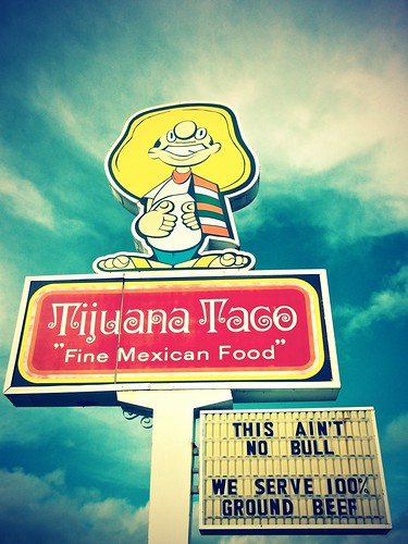 Tijuana Taco sign (Anti-Taco Bell)