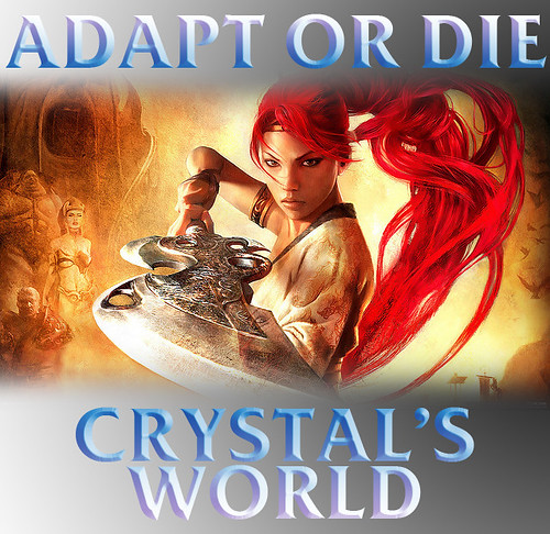 ADAPT OR DIE: Crystal's World