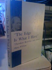 The Edge Is What I Have: Theodore Roethke and After, Williams, Harry