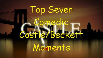 Picspam: Castle (Top Seven Comedic Castle/Beckett Moments