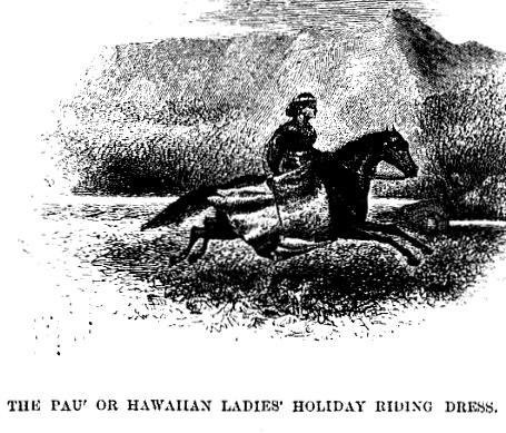 Hawaiian Ladies Riding Dress Isabella Bird 1875 p 30
