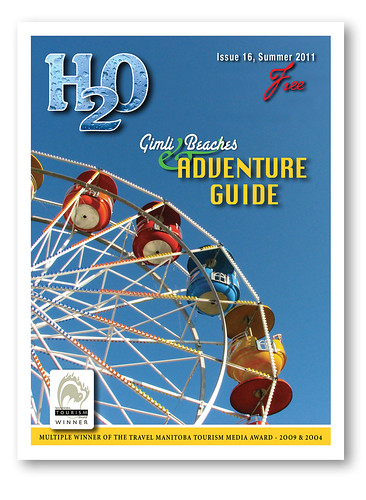 H2O Guide - 2011 (anniedaisybaby) Tags: travel summer lake canada tourism magazine winnipeg thankyou manitoba cover ferriswheel recreation interlake publisher quandoquandoquando soonsoonsoon lakewinnipegbeaches tourismguide h2ogimlibeachesadventureguide h2oguide 20092004 lindamgoodman travelmanitobatourismmediaawardwinner jennifersouthern wwwh2oguideca clickonbackissues