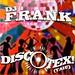 DJ F.R.AN.K. - Discotex: gouden plaat