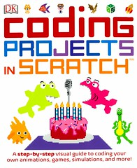 Coding Projects in Scratch (Vernon Barford School Library) Tags: 9781465451422 johnwoodcock john woodcock coding scratch computerlanguage computerprogram computerprogramming adobe computer computers program programs programming digitalliteracy computerprogramlanguage entertainment games gaming simulations animation animations dk doringkindersley mit stem sprite sprites vernon barford library libraries new recent book books read reading reads junior high middle school vernonbarford nonfiction paperback paperbacks softcover softcovers covers cover bookcover bookcovers code codes