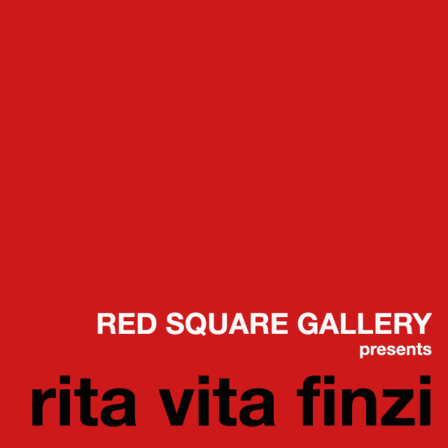 RED SQUARE GALLERY presents rita vita finzi