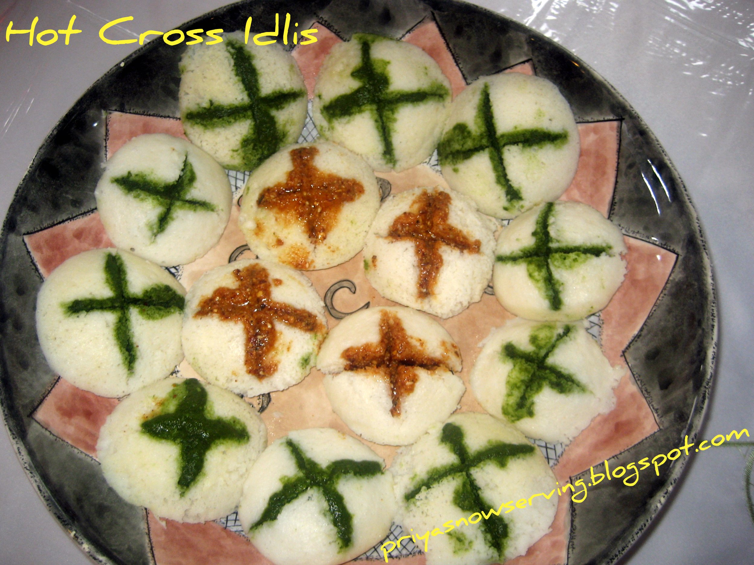 Hot Cross idlis