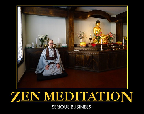 Zen Meditation: Serious-Business