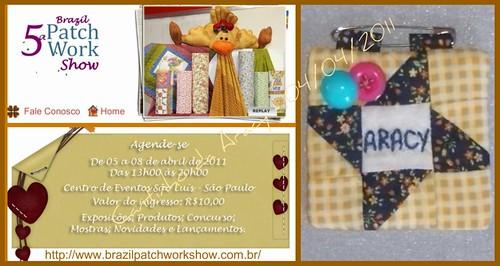5ª Brazil Patchwork Show - Eu vou!!! by Cantinho da Aracy