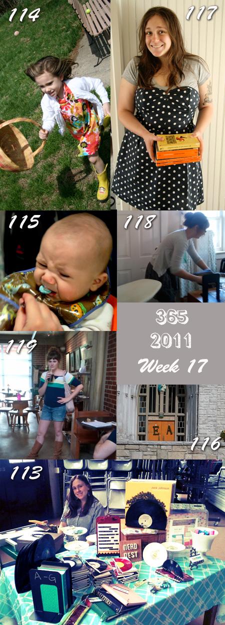 365 2011: Week 17